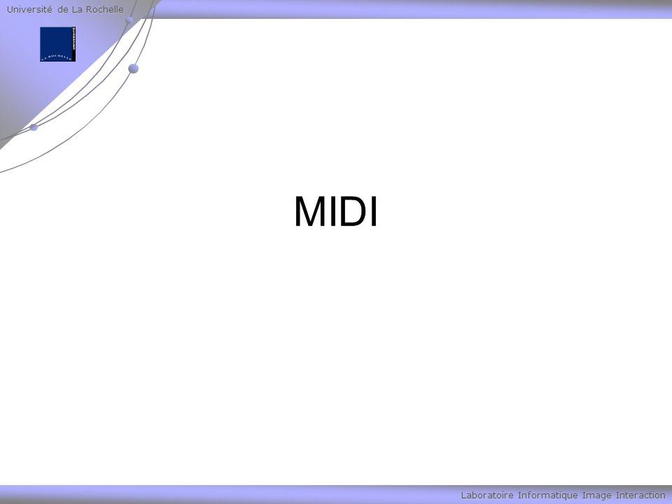 Université de La Rochelle Laboratoire Informatique Image Interaction MIDI