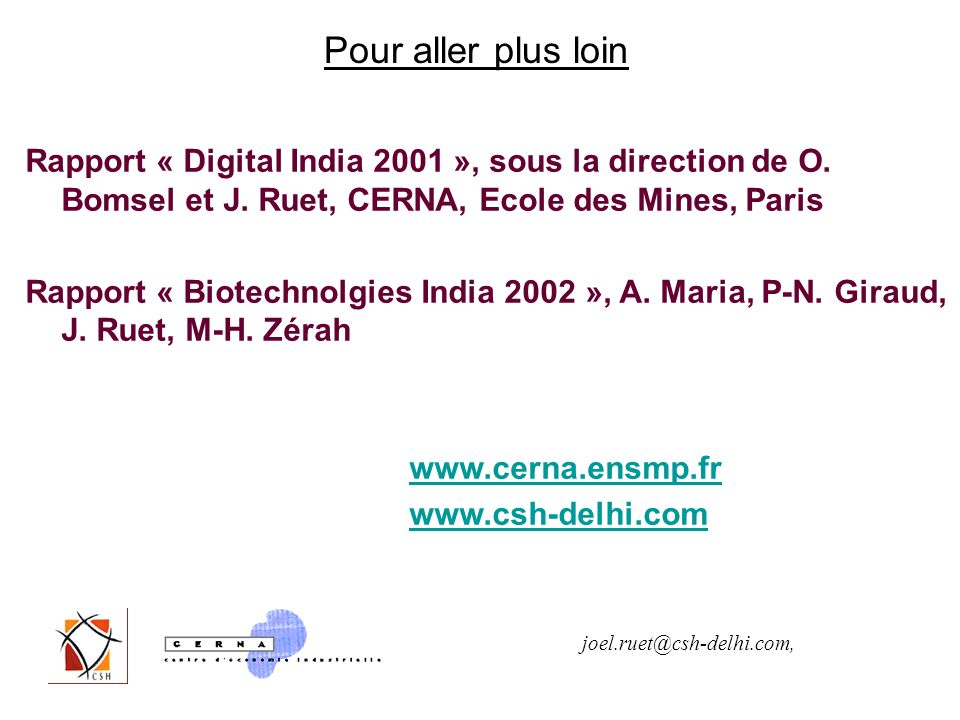 Pour aller plus loin Rapport « Digital India 2001 », sous la direction de O.