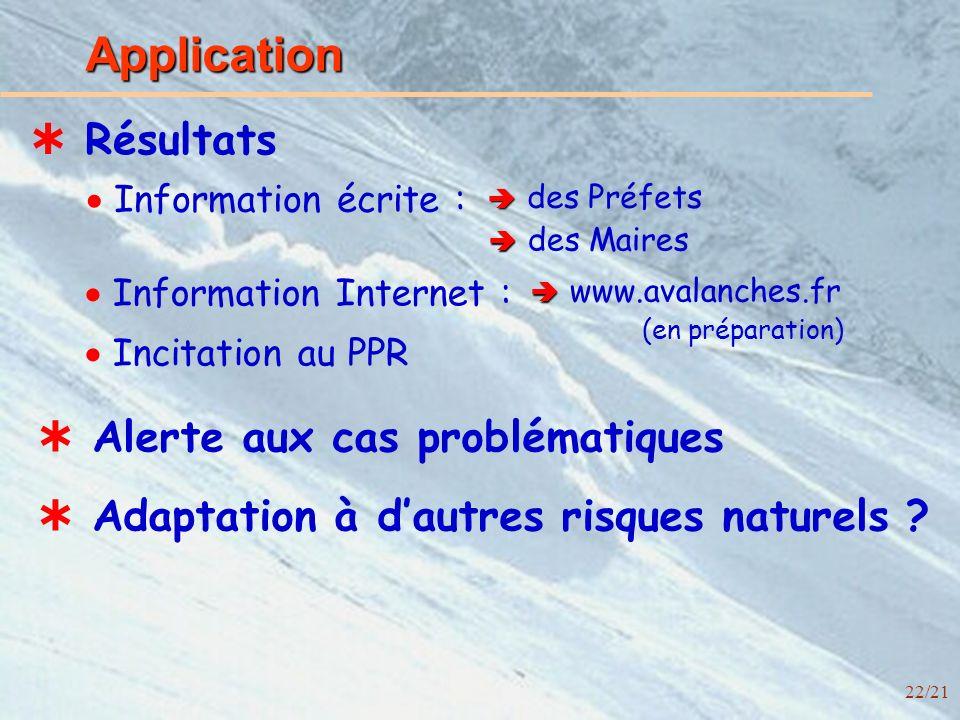 22/21 Application Résultats Adaptation à dautres risques naturels .