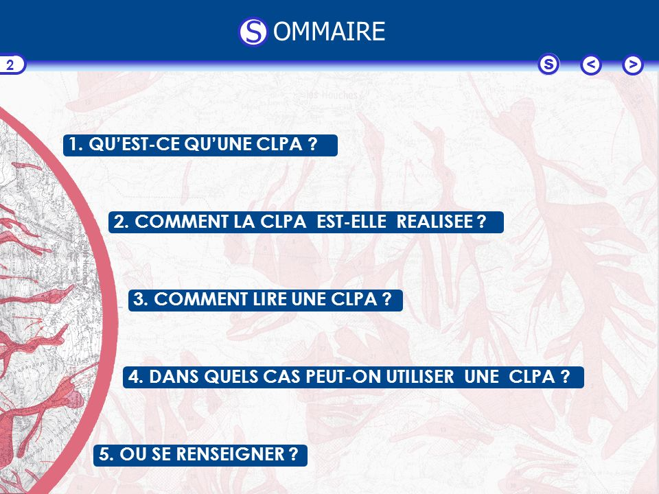 <>S 2 1. QUEST-CE QUUNE CLPA . 2. COMMENT LA CLPA EST-ELLE REALISEE .