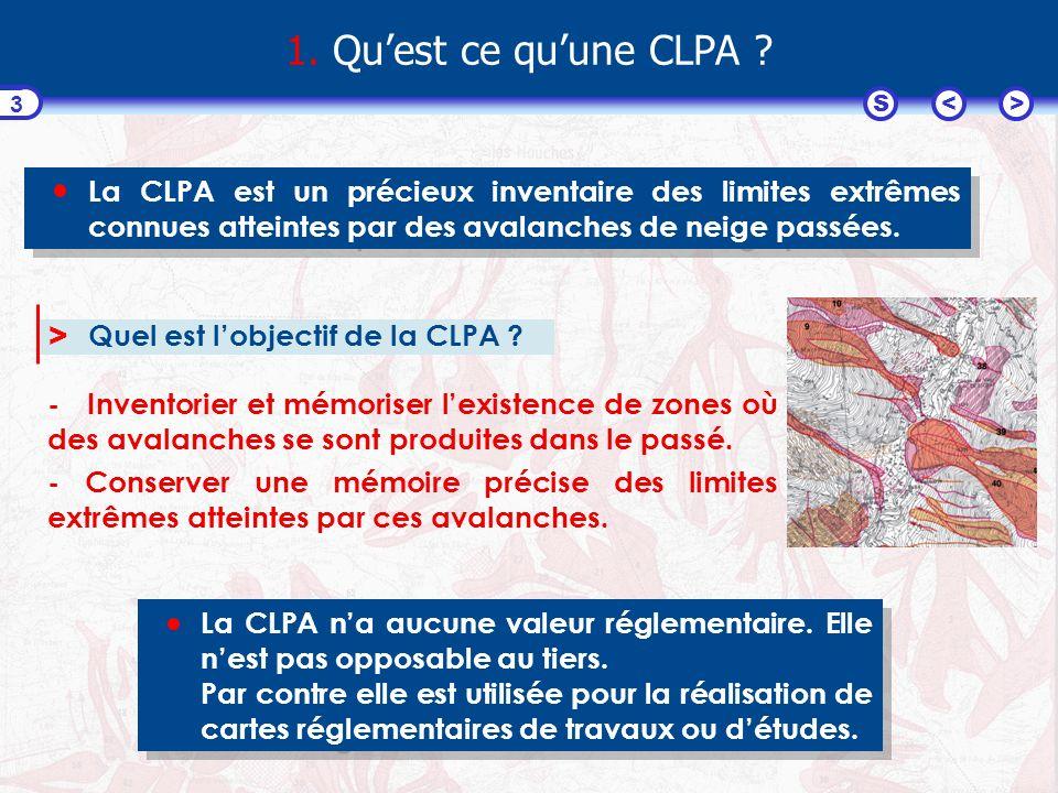 <>S 3 1. Quest ce quune CLPA .