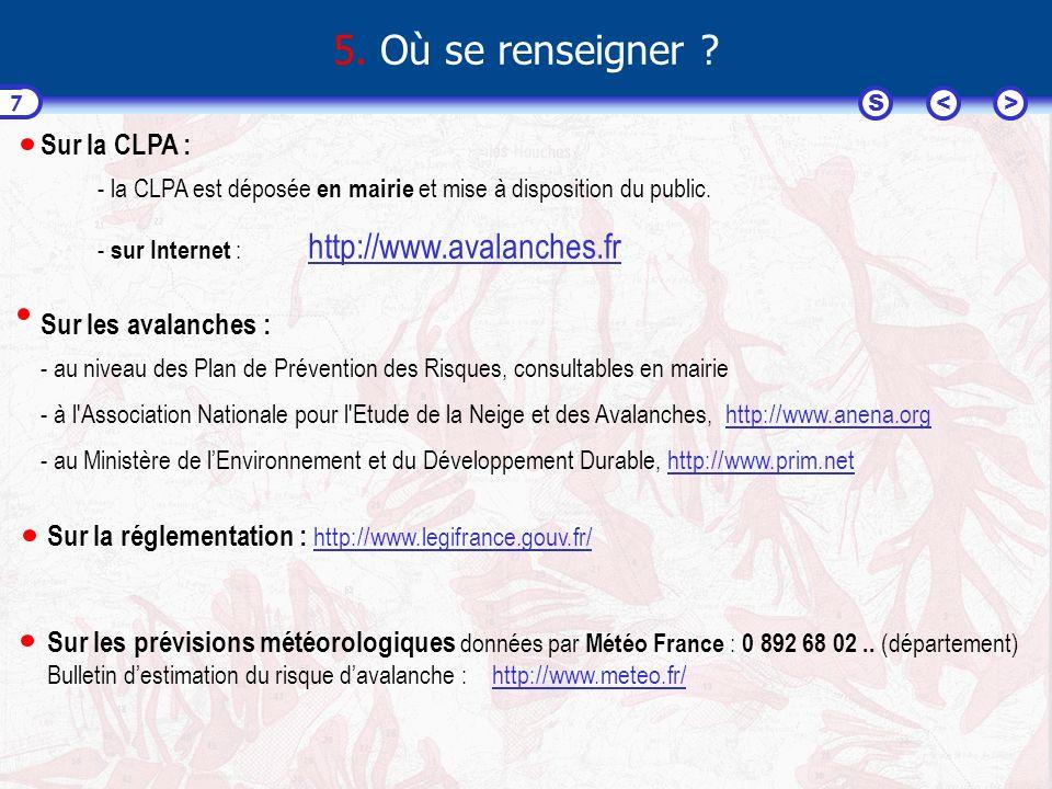 <>S 7 Sur la réglementation : http://www.legifrance.gouv.fr/ 5.