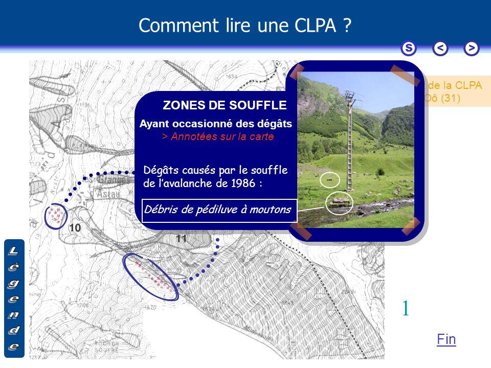 Comment lire une CLPA ? Extrait de la CLPA d'Oô (31) S<> Fin ZONES DE SOUFFLE Ayant occasionné des dégâts > Annotées sur la carte Dégâts causés par le