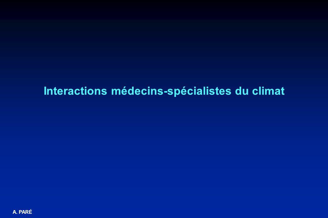 A. PARÉ Interactions médecins-spécialistes du climat
