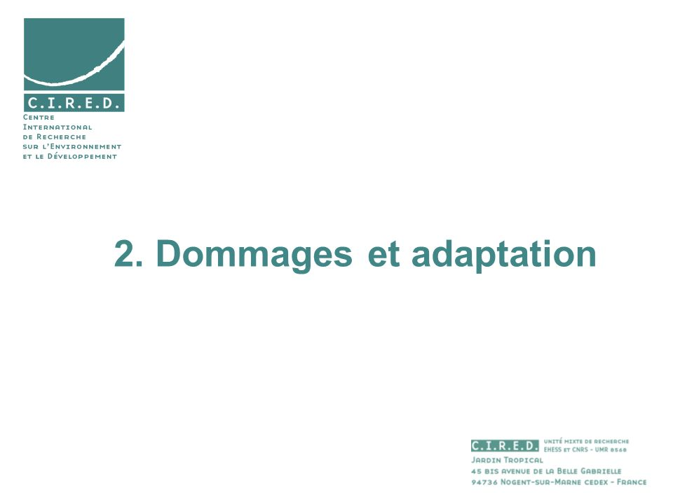 2. Dommages et adaptation