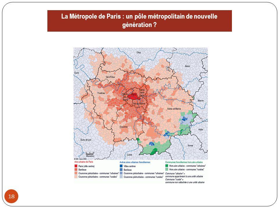 La Métropole de Paris : un pôle métropolitain de nouvelle génération 18