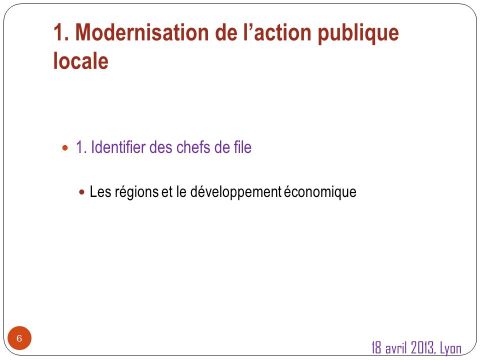 1. Modernisation de laction publique locale 6 1.