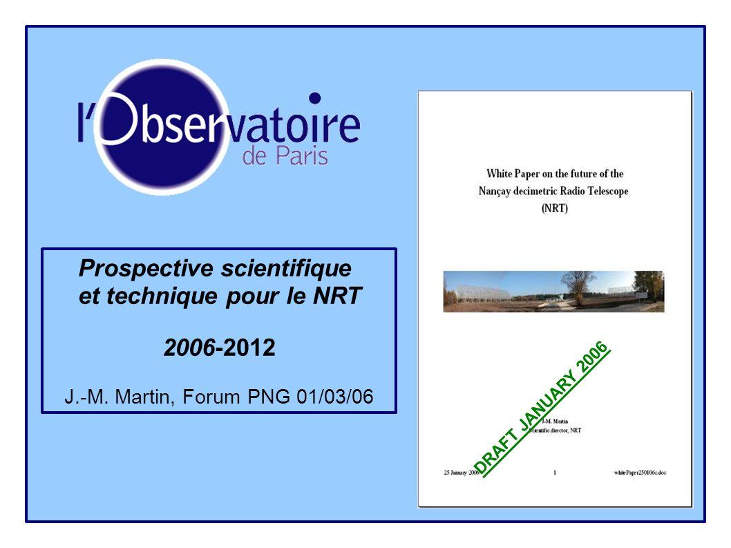 Prospective scientifique et technique pour le NRT 2006-2012 J.-M.