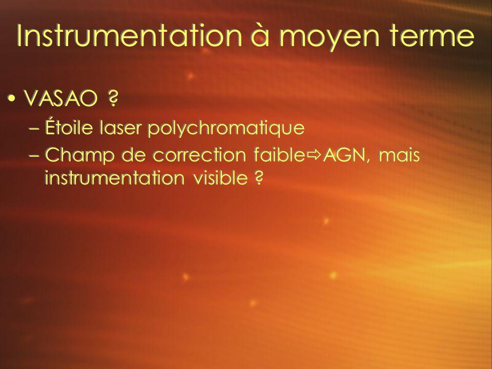 Instrumentation à moyen terme VASAO .