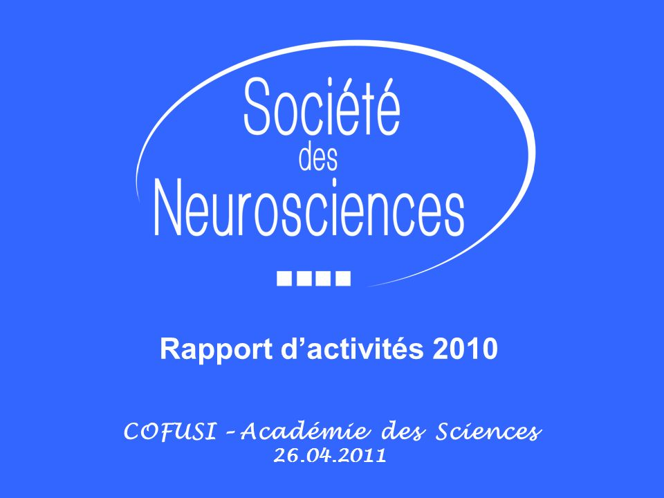 Rapport dactivités 2010 COFUSI – Académie des Sciences 26.04.2011