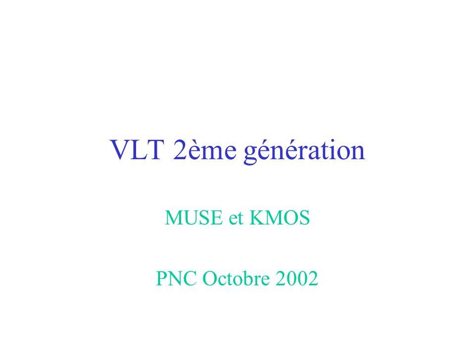 VLT 2ème génération MUSE et KMOS PNC Octobre 2002
