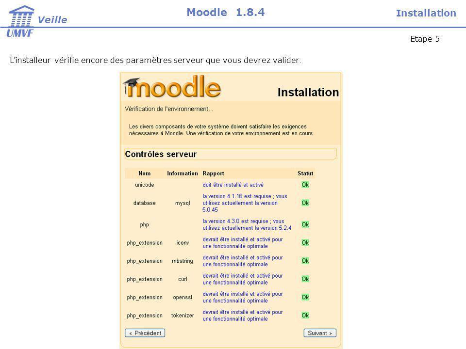 Linstalleur vérifie encore des paramètres serveur que vous devrez valider.