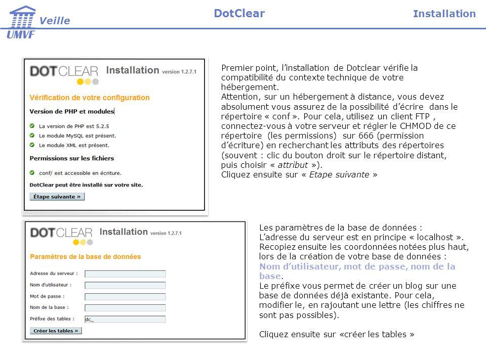 Premier point, linstallation de Dotclear vérifie la compatibilité du contexte technique de votre hébergement.