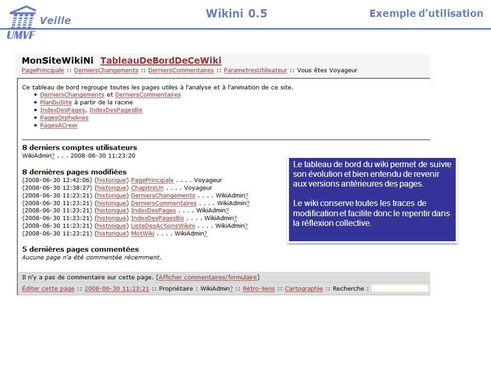 Le tableau de bord du wiki permet de suivre son évolution et bien entendu de revenir aux versions antérieures des pages.