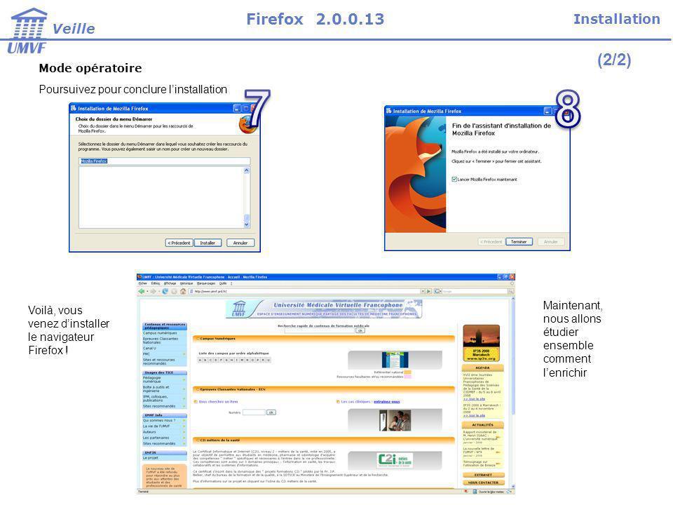 Firefox est un navigateur qui sappuie sur une communauté importante de développeurs et dusagers.