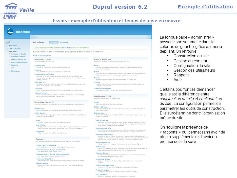 Essais : exemple dutilisation et temps de mise en oeuvre La longue page « administrer » possède son sommaire dans la colonne de gauche grâce au menu d