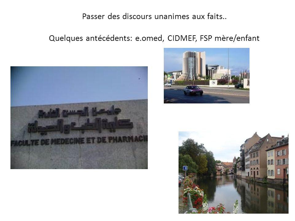 Passer des discours unanimes aux faits.. Quelques antécédents: e.omed, CIDMEF, FSP mère/enfant