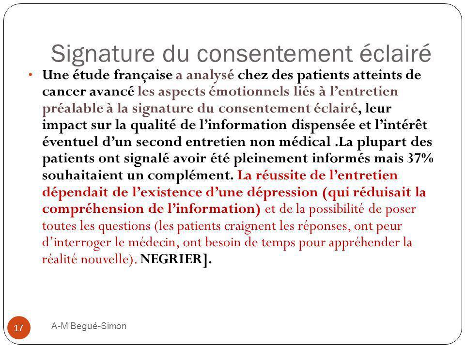 Signature du consentement éclairé Une étude française a analysé chez des patients atteints de cancer avancé les aspects émotionnels liés à lentretien