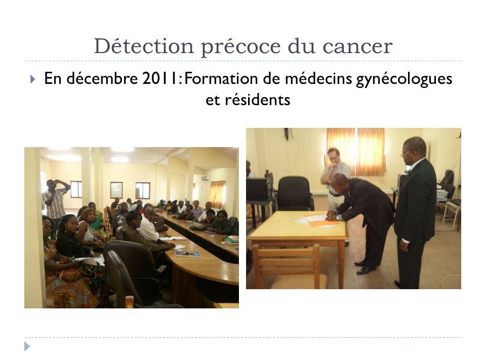 En décembre 2011: Formation de médecins gynécologues et résidents