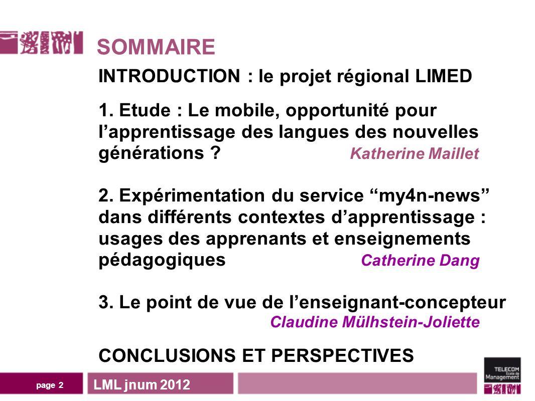 page 2 SOMMAIRE LML jnum 2012 INTRODUCTION : le projet régional LIMED 1.