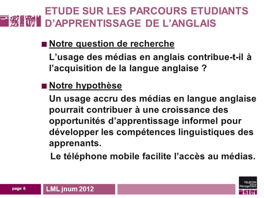 page 7 Théories dapprentissage et acquisition linguistique Meaningful input (Krashen, 1985) Personnalisation Motivation Mobilité (Traxler in Bachmair 2010) MALL (Mobile Assisted Language Learning and CALL (Computer Assisted Language Learning) Traxler, 2007 Kukulska-Hulme and Shield (2008) LML jnum 2012