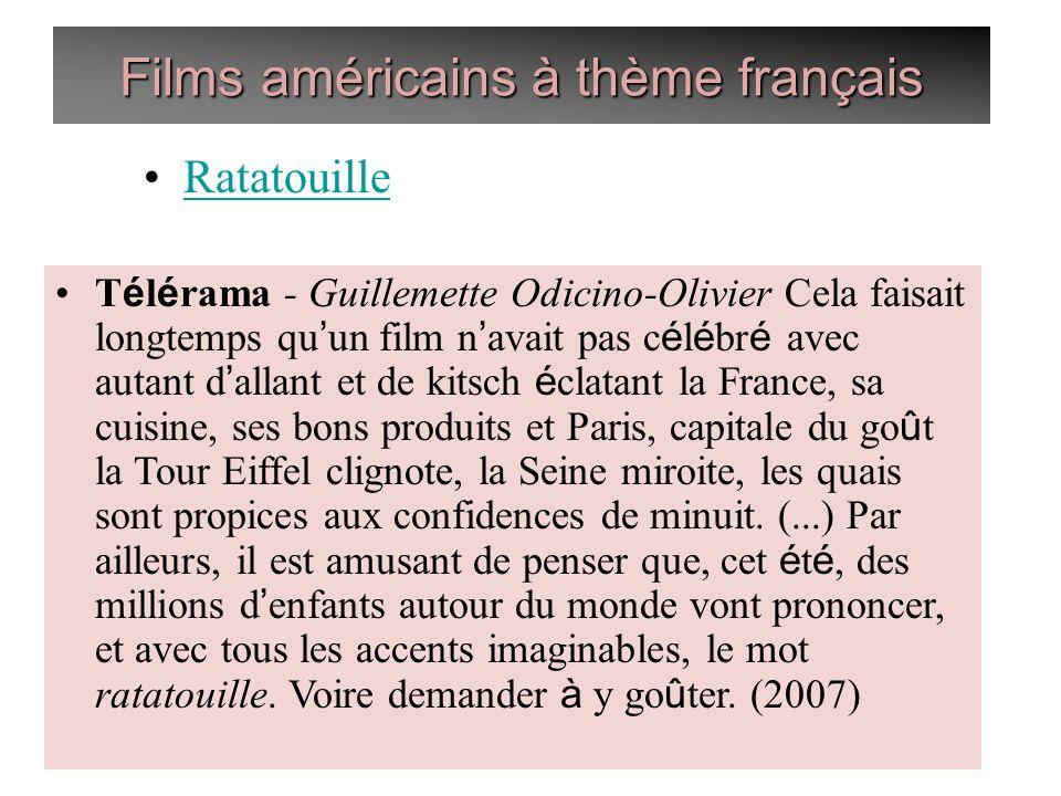 Films américains à thème français Ratatouille T é l é rama - Guillemette Odicino-Olivier Cela faisait longtemps qu un film n avait pas c é l é br é av