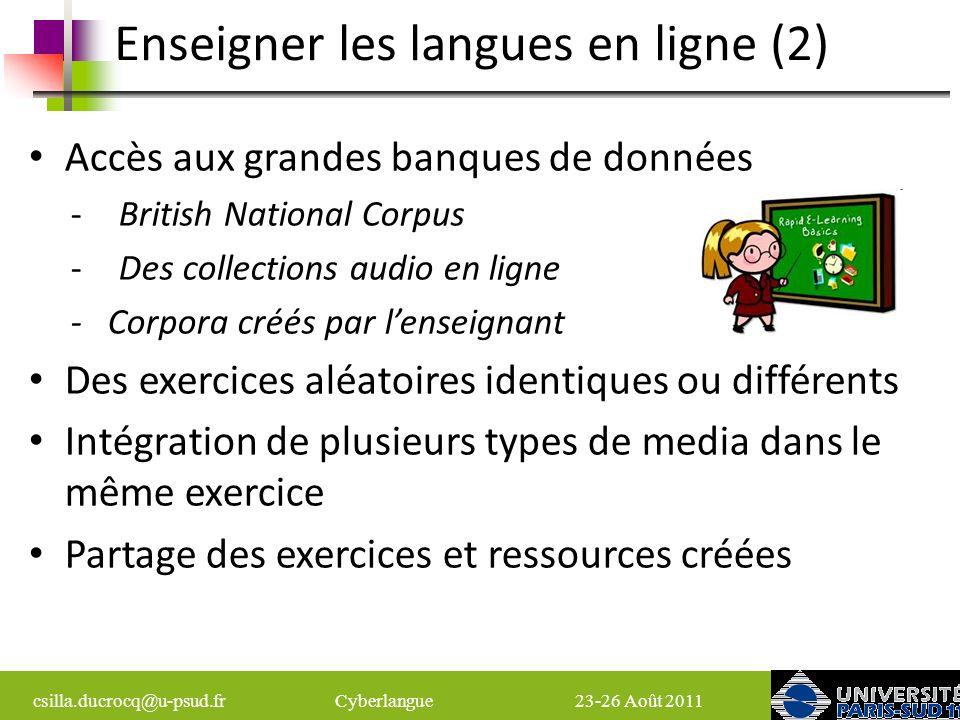 csilla.ducrocq@u-psud.fr Cyberlangue 23-26 Août 2011 WIMS: Quest-ce que cest.
