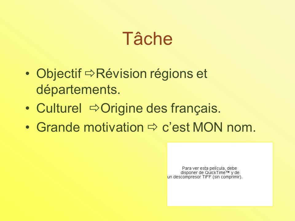 Tâche Objectif Révision régions et départements. Culturel Origine des français.