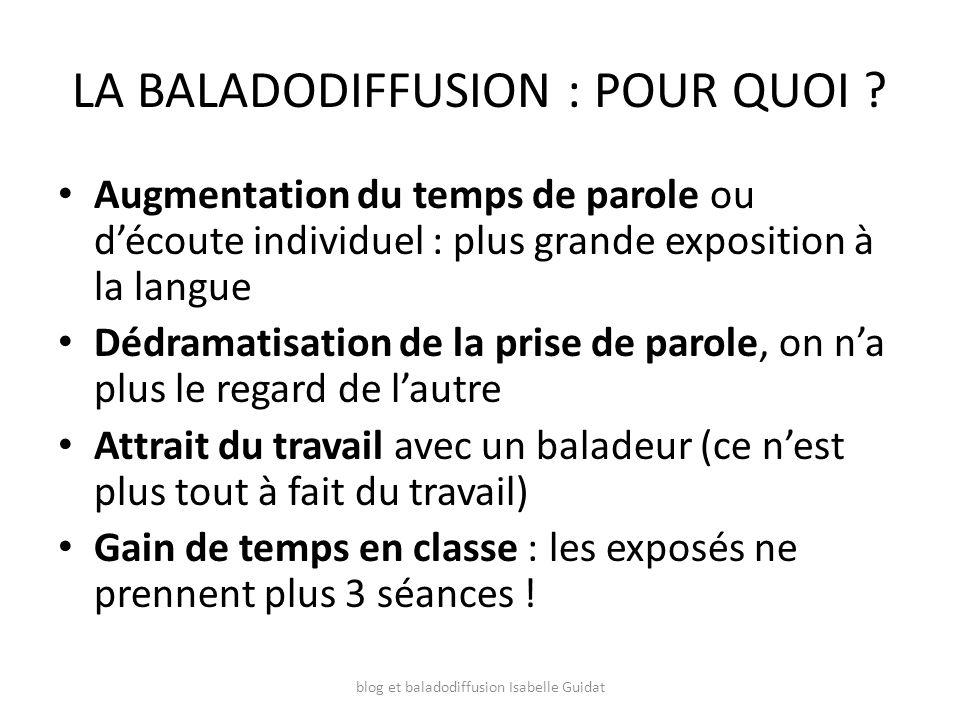 LA BALADODIFFUSION : COMMENT .