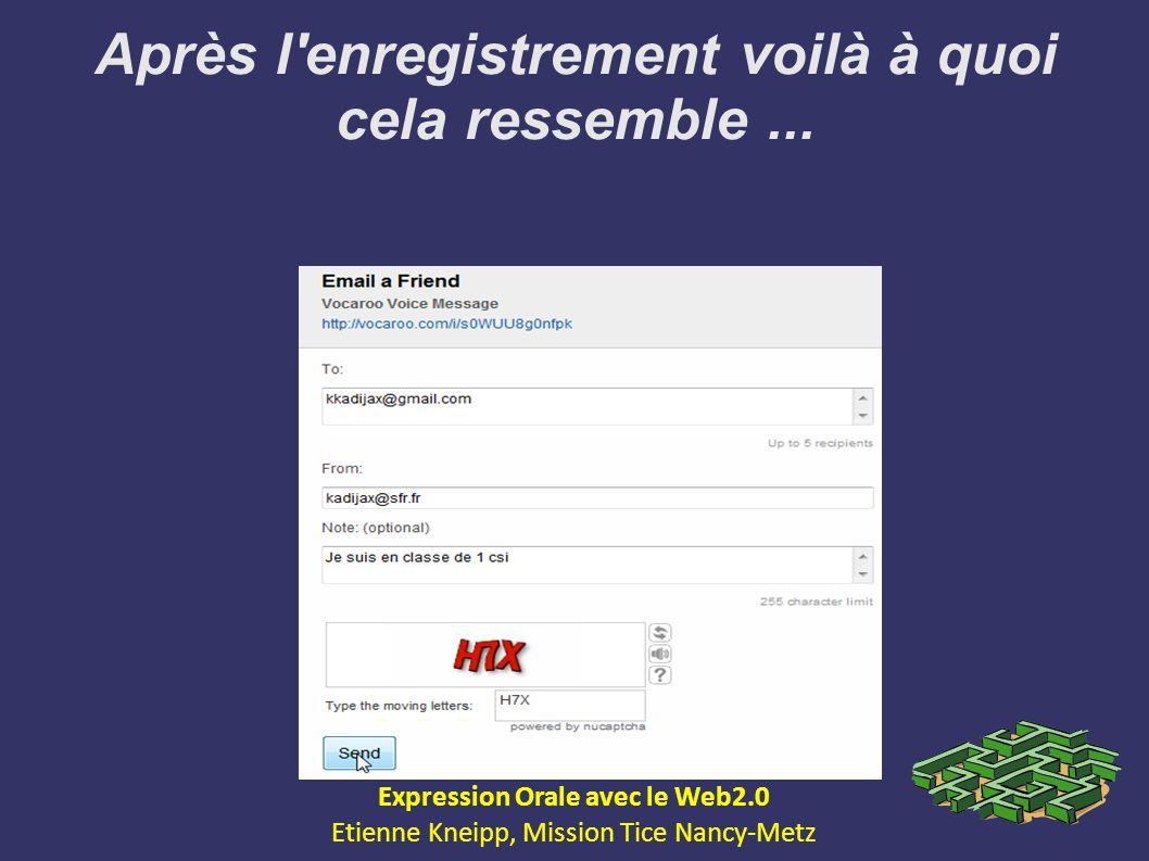 Après l'enregistrement voilà à quoi cela ressemble... Expression Orale avec le Web2.0 Etienne Kneipp, Mission Tice Nancy-Metz