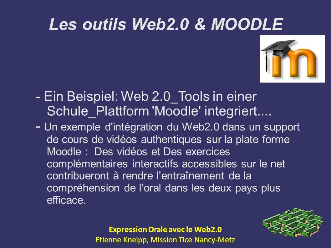Les outils Web2.0 & MOODLE - Ein Beispiel: Web 2.0_Tools in einer Schule_Plattform 'Moodle' integriert.... - Un exemple d'intégration du Web2.0 dans u
