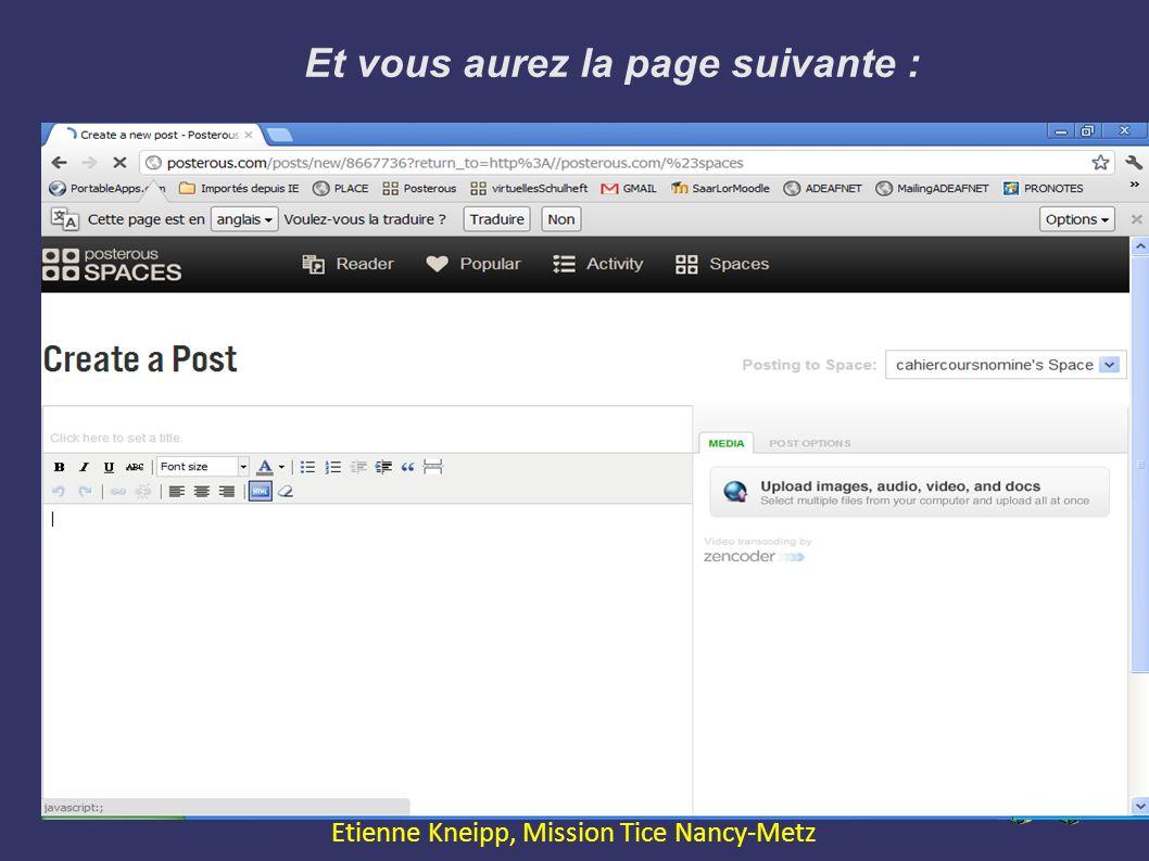 Et vous aurez la page suivante : Expression Orale avec le Web2.0 Etienne Kneipp, Mission Tice Nancy-Metz
