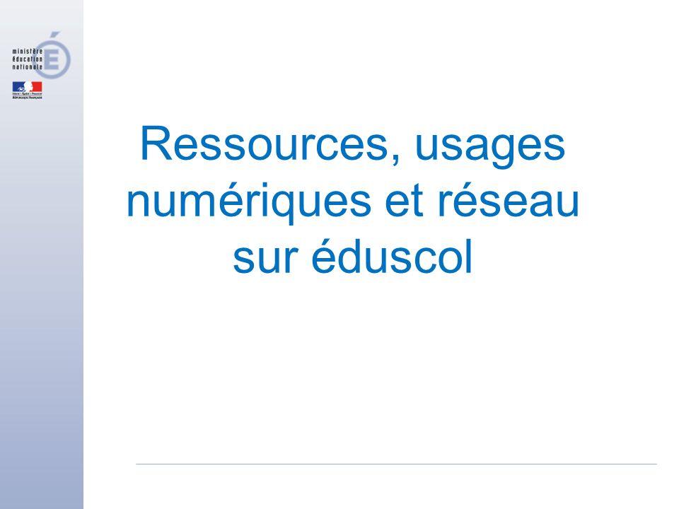 Ressources, usages numériques et réseau sur éduscol