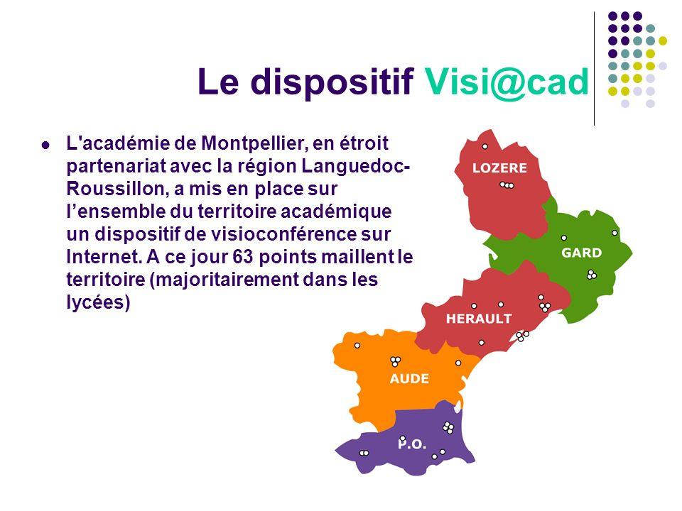 Le dispositif Visi@cad L'académie de Montpellier, en étroit partenariat avec la région Languedoc- Roussillon, a mis en place sur lensemble du territoi