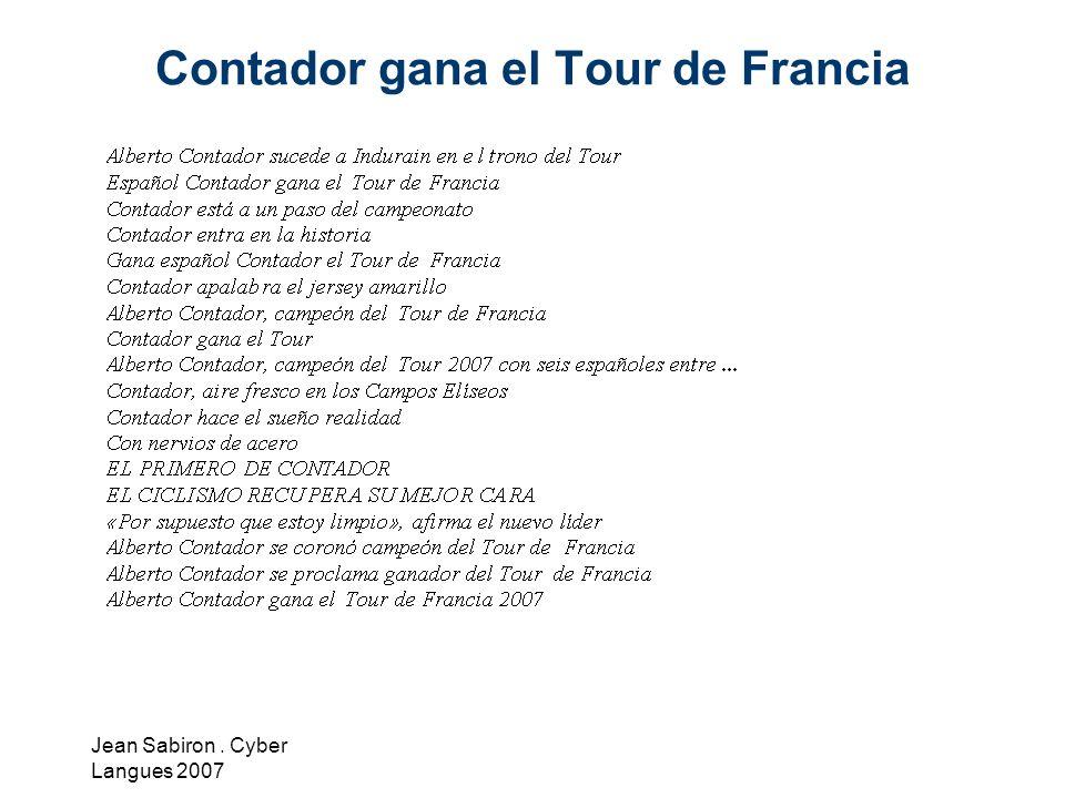 Jean Sabiron. Cyber Langues 2007 Contador gana el Tour de Francia