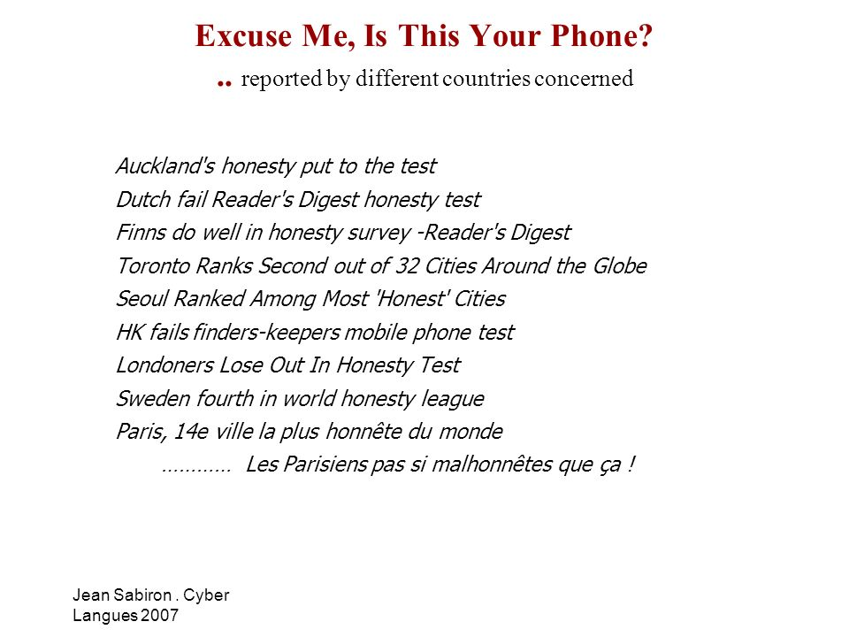 Excuse Me, Is This Your Phone?.. reported by different countries concerned Auckland's honesty put to the test Dutch fail Reader's Digest honesty test