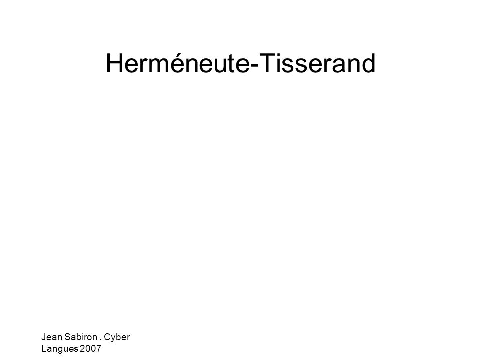 Herméneute-Tisserand
