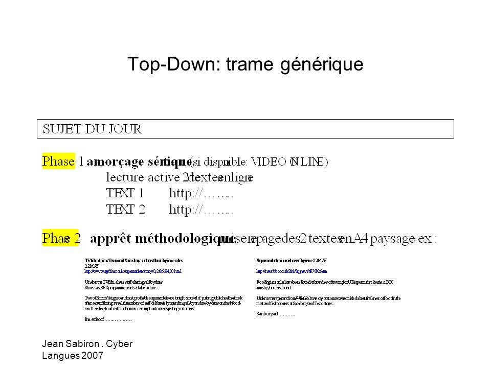 Jean Sabiron. Cyber Langues 2007 Top-Down: trame générique