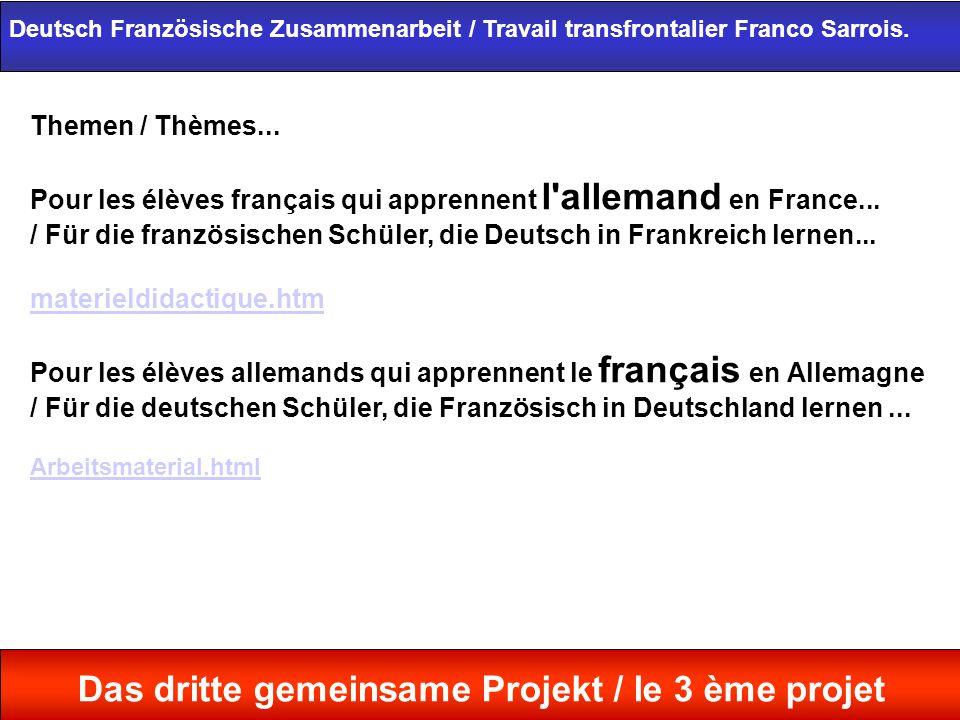 Themen / Thèmes... Pour les élèves français qui apprennent l'allemand en France... / Für die französischen Schüler, die Deutsch in Frankreich lernen..