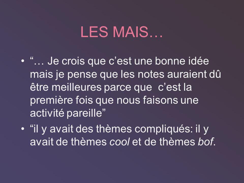 LES POURS …cétait une activité marrante dans laquelle on pratique le français et on samuse au même temps. Nous nous sommes rendus compte que cest faci