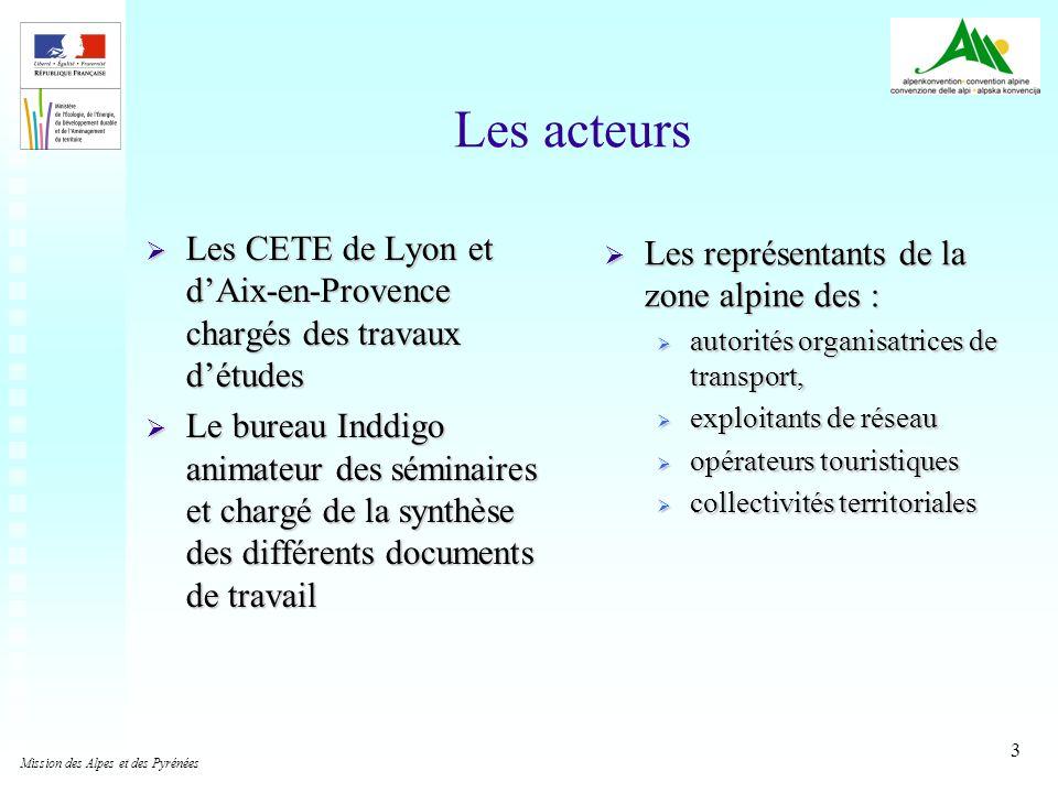 3 Les acteurs Les CETE de Lyon et dAix-en-Provence chargés des travaux détudes Les CETE de Lyon et dAix-en-Provence chargés des travaux détudes Le bur