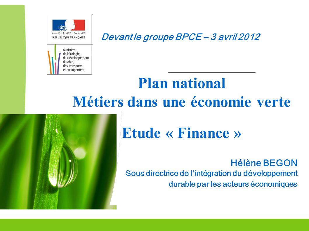 Grenelle Environnement 12 Pourquoi les métiers de la finance .