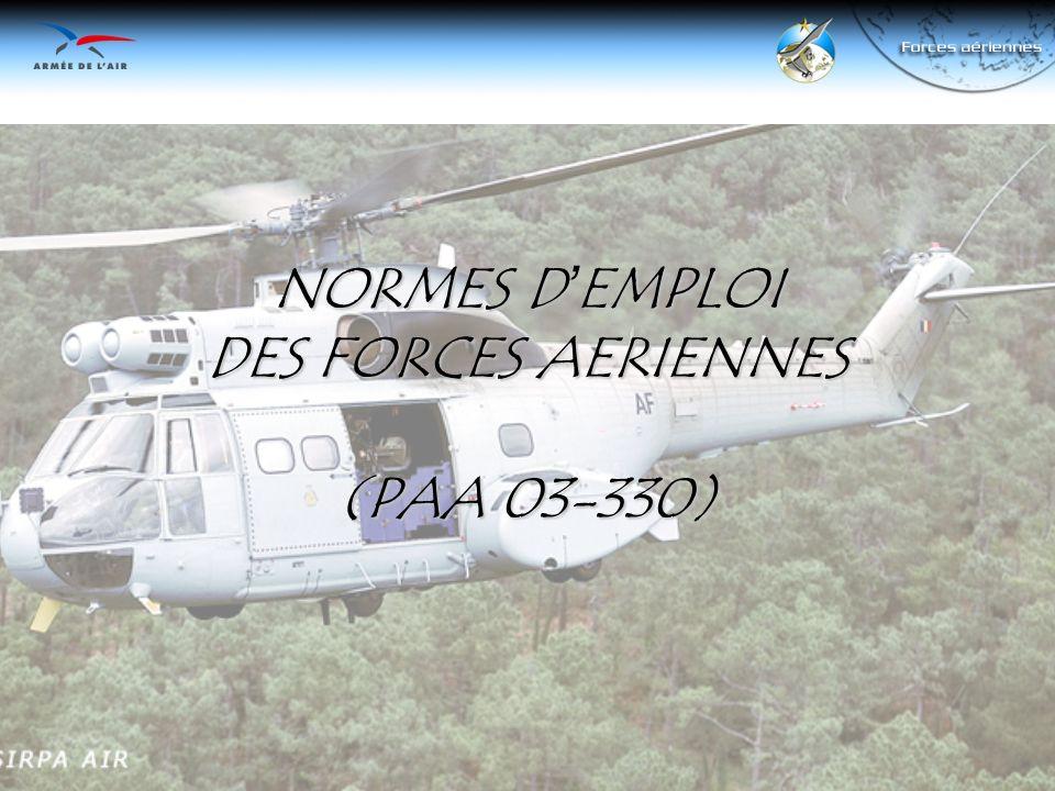NORMES DEMPLOI DES FORCES AERIENNES (PAA 03-330)