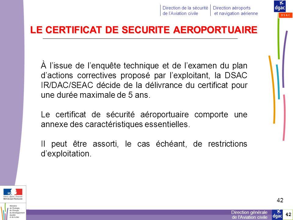 43 Direction générale de lAviation civile Direction de la sécurité de lAviation civile Direction aéroports et navigation aérienne