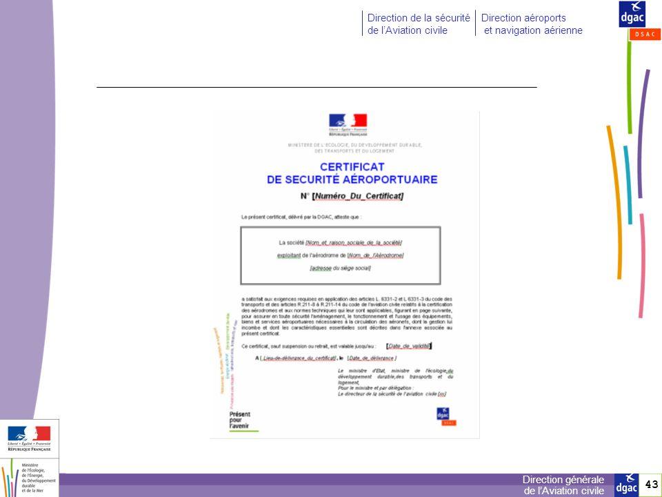 44 Direction générale de lAviation civile Direction de la sécurité de lAviation civile Direction aéroports et navigation aérienne