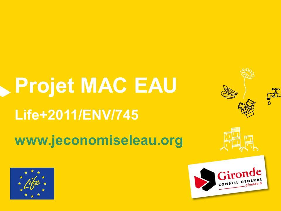 Projet MAC EAU Life+2011/ENV/745 www.jeconomiseleau.org