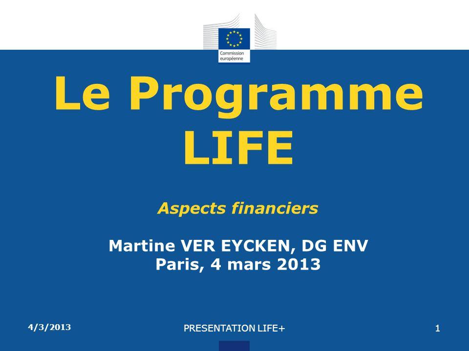 4/3/2013PRESENTATION LIFE+2 COMMENT PRÉPARER UNE PROPOSITION LIFE+ .