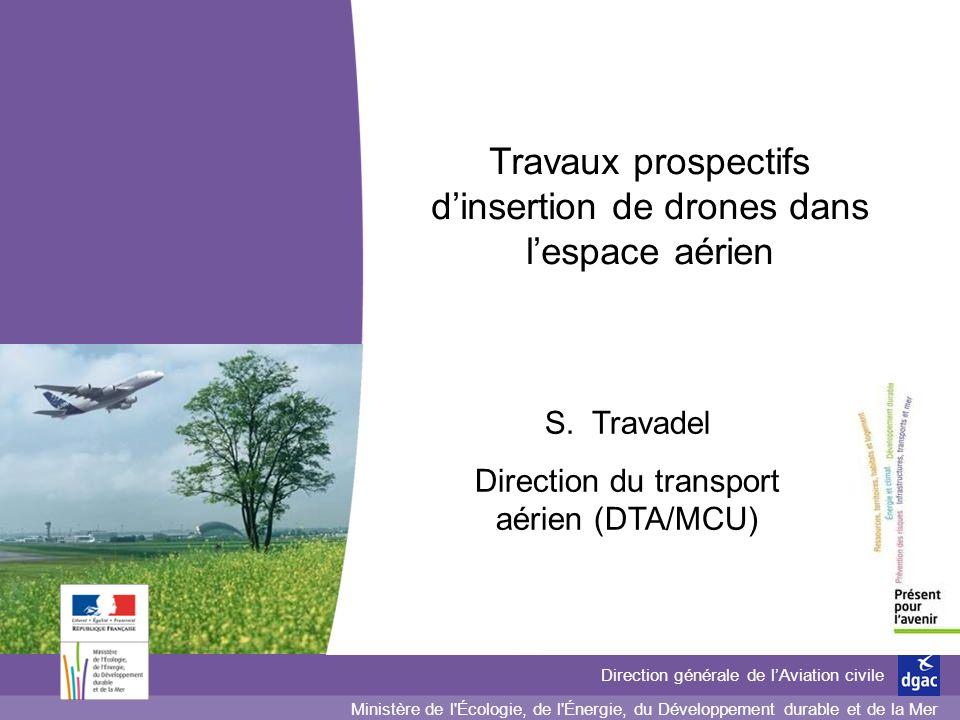 Ministère de l'Écologie, de l'Énergie,du Développement durable et de l'Aménagement du territoire Direction générale de lAviation civile Ministère de l