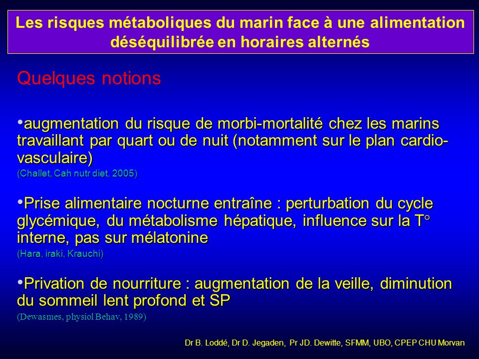 Quelques notions augmentation du risque de morbi-mortalité chez les marins travaillant par quart ou de nuit (notamment sur le plan cardio- vasculaire)