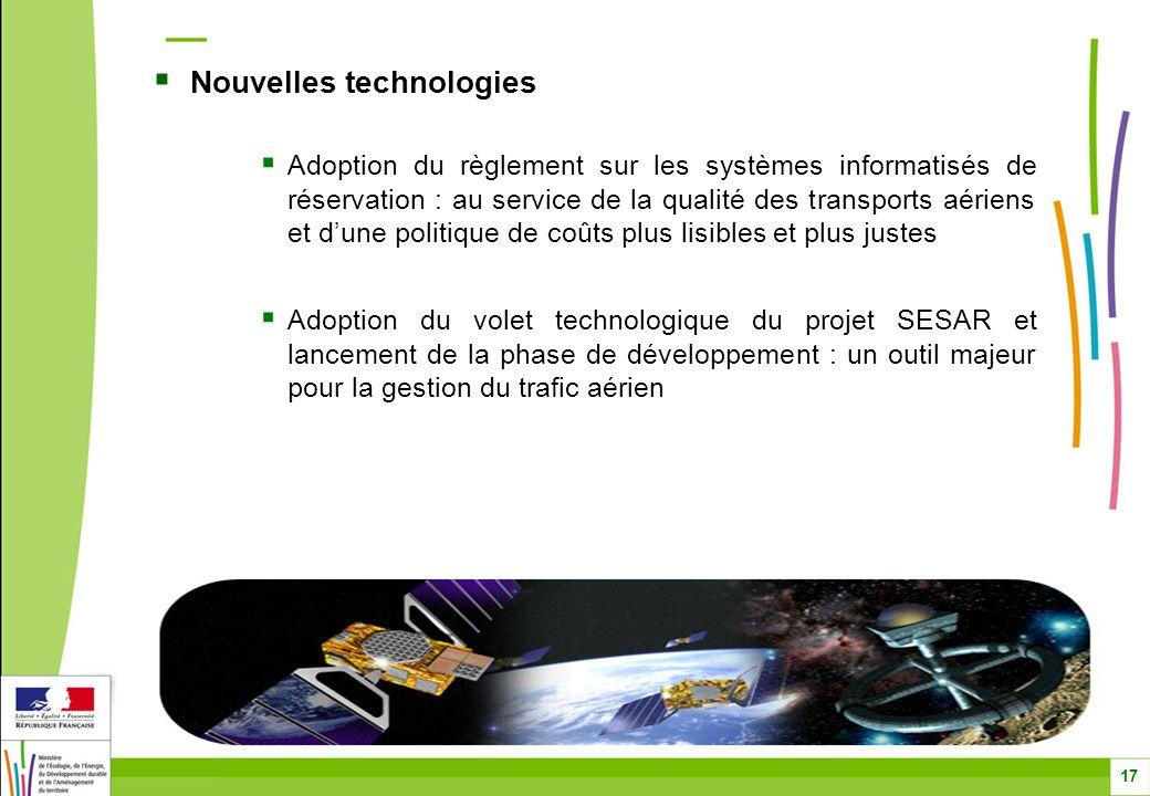 Nouvelles technologies Adoption du règlement sur les systèmes informatisés de réservation : au service de la qualité des transports aériens et dune po